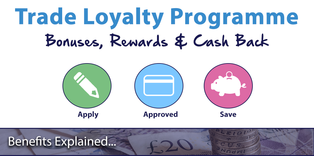 Trade Loyalty Programme